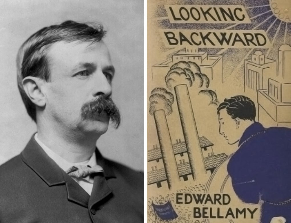 Edward Bellamy portrait and cover of his novel Looking Backward